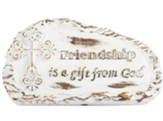 Friendship is a Gift From God Plaque
