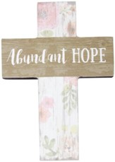 Abundant Hope Mini Cross