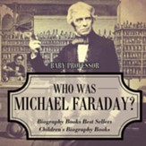 Who Was Michael Faraday?