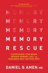 Memory Rescue: Supercharge Your Brain, Reverse Memory Loss, and Remember What Matters Most - eBook