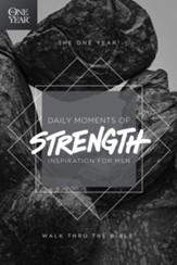 The One Year Daily Moments of Strength: Inspiration for Men - eBook