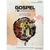 Gospel Foundations for Students: Volume 2, A Wandering People