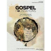 Gospel Foundations for Students: Volume 4, The Coming Rescue