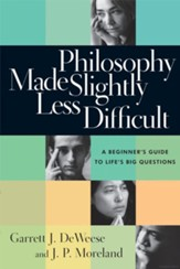 Philosophy Made Slightly Less Difficult: A Beginner's Guide to Life's Big Questions Unabridged Audiobook on CD