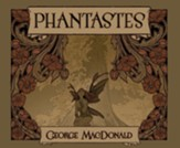 Phantastes: A Faerie Romance for Men and Women Unabridged Audiobook on CD