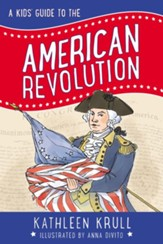 A Kids' Guide to the American Revolution - eBook