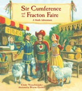 Sir Cumference and the Fraction  Faire (A Math Adventure)