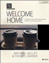 Bible Studies for Life: Welcome Home, Bible Study Book