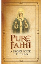 Pure Faith: A Prayer Book for Teens