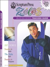 Scripture Press: High School Zelos Teaching Guide, Winter 2019-20