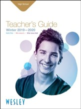 Wesley: High School Teacher's Guide, Winter 2019-20