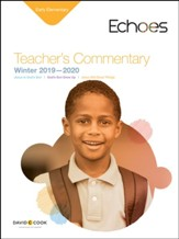 Echoes: Early Elementary Teacher's Commentary, Winter 2019-20