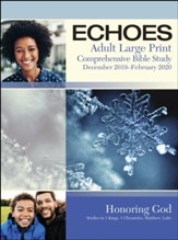 Echoes: Adult Large Print Student Book, Winter 2019-20