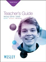 Wesley: Middle School Teacher's Guide, Winter 2019-20