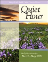 The Quiet Hour (Devotional Guide), Spring 2020