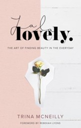 La La Lovely: The Art of Finding Beauty in the Everyday - eBook