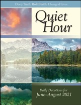 The Quiet Hour (Devotional Guide), Summer 2021