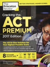 Cracking the acT Premium Edition  with 8 Practice Tests and DVD, 2017