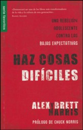 Haz Cosas Dificiles (Do Difficult Things)