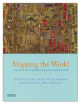 Mapping the World: A Mapping and Coloring Book of World History: Volume One: To 1500