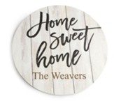 Personalized, Wooden Sign, Round, Home Sweet Home,White