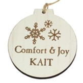 Personalized, Wooden Ornament, Round, Comfort and Joy, White