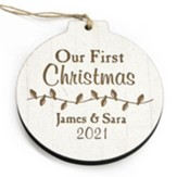 Personalized, Wooden Ornament, Round, Our First  Christmas, White