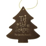 Personalized, Leather Ornament, Tree, Tis The Season