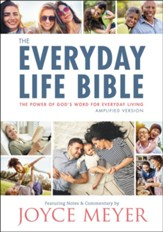 The New Everyday Life Bible: The Power of God's Word  For Everyday Living