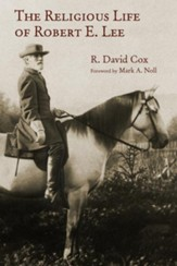 The Religious Life of Robert E. Lee - eBook