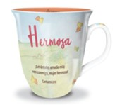 Hermosa, Taza (Beautiful Mug)