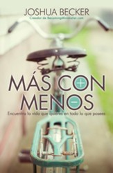 Mas con menos (The More of Less)