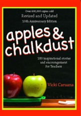Apples & Chalkdust: Inspirational Stories and Encouragement for Teachers - eBook