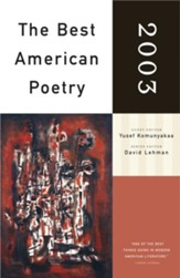 The Best American Poetry 2003: Series Editor David Lehman - eBook