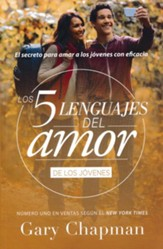 Los cinco lenguajes del amor para jovenes (The Five Love Languages for Teenagers)