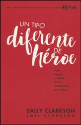 Un tipo diferente de heroe  (A Different Kind of Hero)