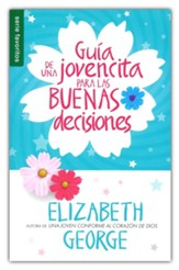 Guia de una jovencita para las buenas decisiones (A Girl's  Guide to Making Really Good Choices)