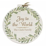 Personalized, Ornament Sign, Wreath, Joy To The World,  Large, White