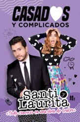 Casados y complicados (Married & Complicated)