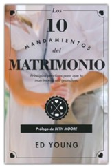 Los 10 mandamientos del Matrimonio (The 10 Commandments of Marriage)