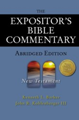 The Expositor's Bible Commentary - Abridged Edition: New Testament - eBook