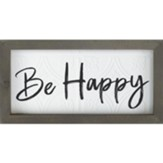Be Happy Framed Art
