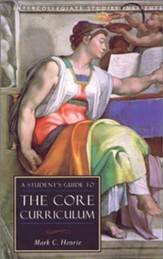 Students Guide to Core Curriculum: Guide to Major Disciplines