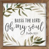 Bless the Lord Oh My Soul Framed Art