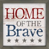 Home of the Brave Framed Art