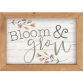 Bloom and Grow Framed Art