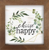 Choose Happy Framed Art