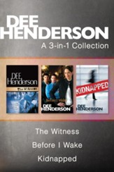 Dee Henderson 3 in 1: The Witness, Before I Wake, Kidnapped - eBook