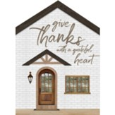 Give Thanks With a Grateful Heart House Sign