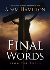 Final Words From the Cross - eBook [ePub] - eBook